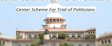 Center Scheme To Open Fast Track Courts For Trial of Politicians (MPs & MLAs)