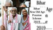 बिहार मुख्यमंत्री वृद्धजन पेंशन योजना 2019 – वृद्ध लोगों को 400 और पत्रकारों को 6,000 रुपये मासिक पेंशन