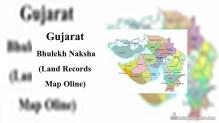 Gujarat Bhulekh Naksha (7 12) – Land Records Map Online @ anyror.gujarat.gov.in