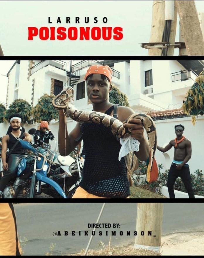 Official Video:Larruso– Poisonous