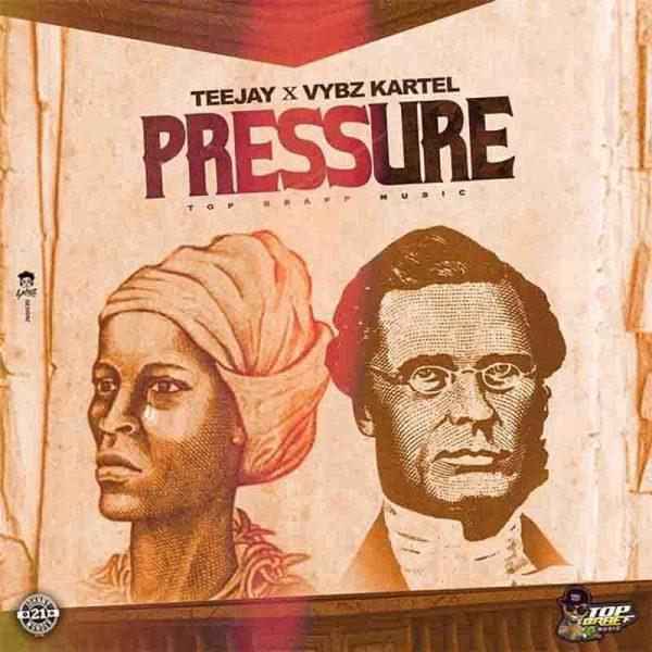 Download MP3: TeeJay, Vybz Kartel - Pressure (Prod. By Top Braff)