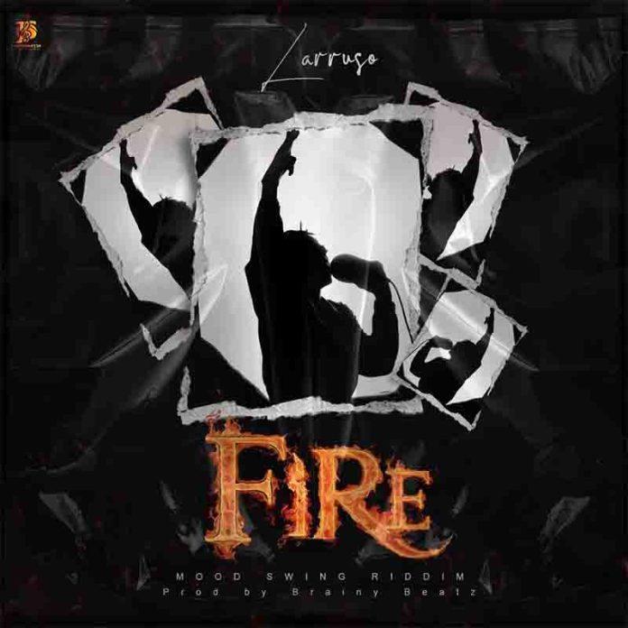 Download MP3: Larusso - Fire (Prod By Brainy Beatz)