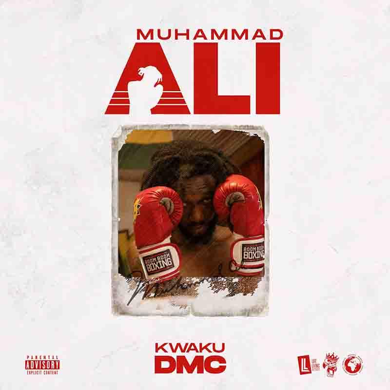 Kwaku DMC - Muhammad Ali (Asakaa)