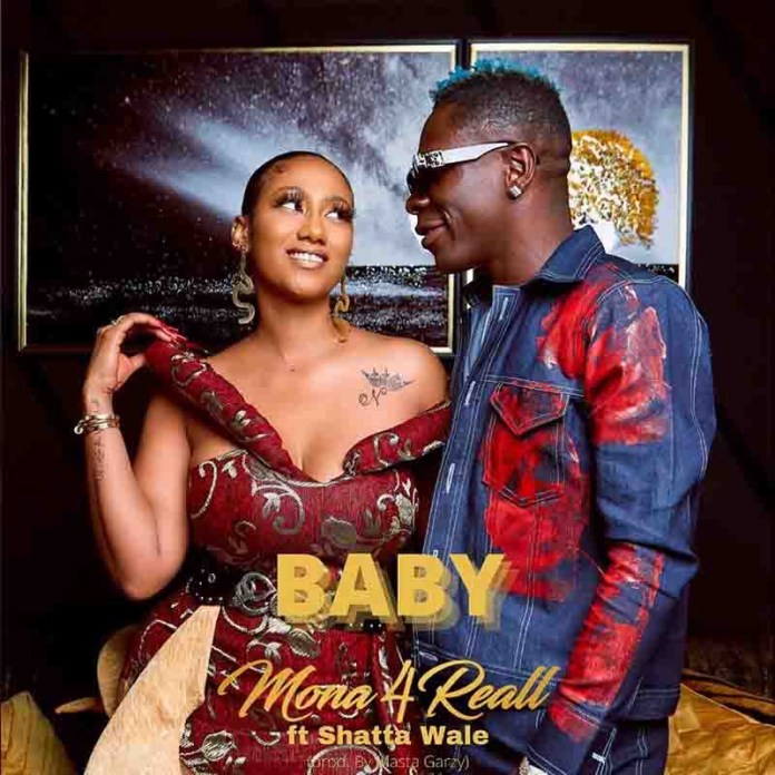 Mona4Real - Baby Ft Shatta Wale (Official Video)