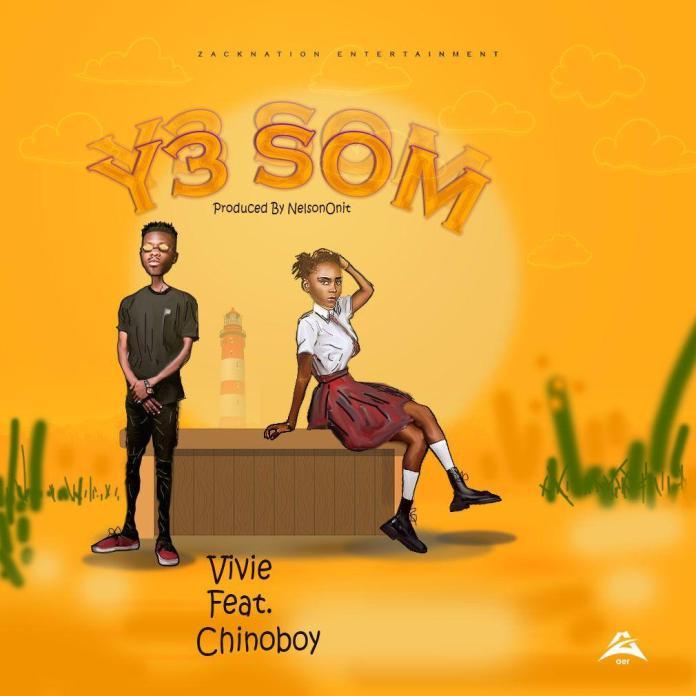 Vivie – Y3 Som Ft Chinoboy (Prod By NelsonOnit)