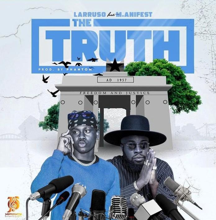 Larruso - The Truth Ft M.anifest (Prod By Phantom)
