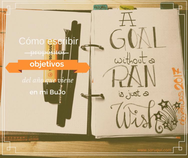 BuJo - Objetivos 2017 by Saruqui