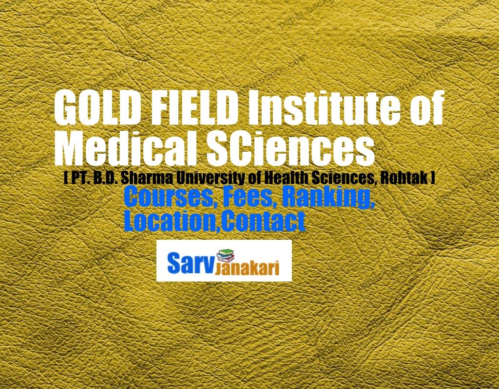 Gold Field Institute of Medical Sciences & Research, Ballabgarh, Faridabad, Haryana