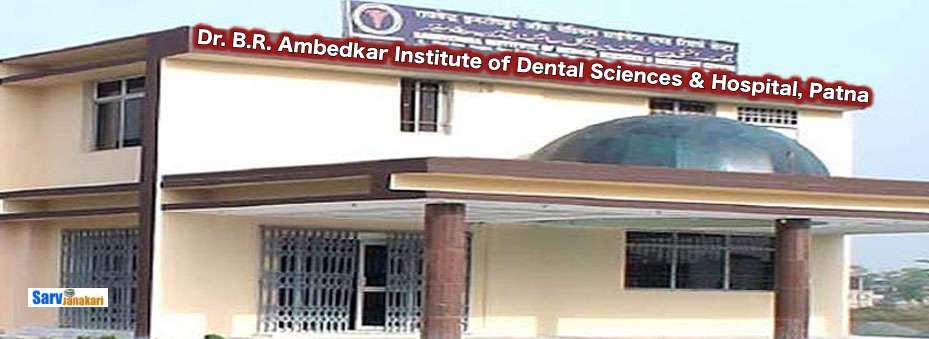 Dr. B.R. Ambedkar Institute of Dental Sciences & Hospital, Patna