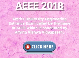 AEEE: Application form, Eligibility, Exam dates, Results, Counsellling