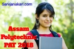Assam Polytechnic PAT 2018: Application form, Eligibility criteria, Syllabus, Exam pattern
