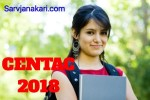 CENTAC Exam 2018 :Application Form, Eligibility Criteria, Syllabus, Admit Card,
