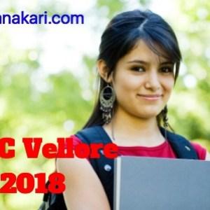 CMC Vellore 2018:Application form, Eligibility criteria, Syllabus, Exam pattern