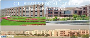 CU Shah Medical College Surendra Nagar Gujarat MBBS Fee Structure, NEET Cutoff