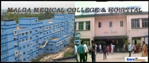 Malda Medical College and Hospital Malda: Courses, Fees, Ranking, NEET Cutoffs