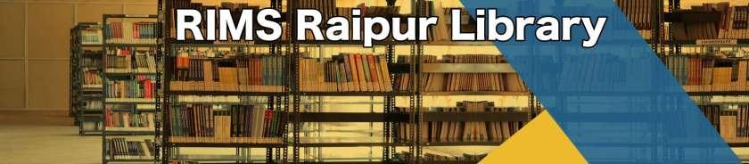 RIMS Raipur liberary