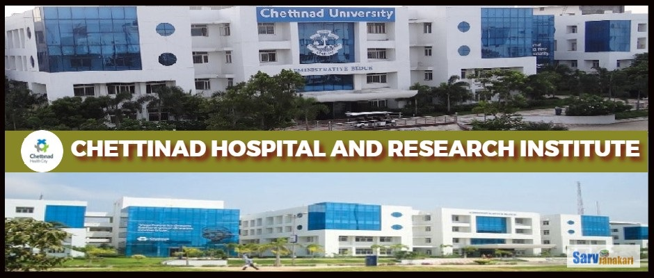 Chettinad Hospital and Research Institute, Kanchipuram