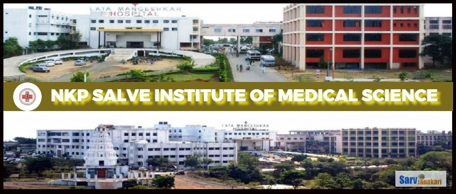 NKP SALVE INSTITUTE OF MEDICAL SCIENCE NAGPUR 1