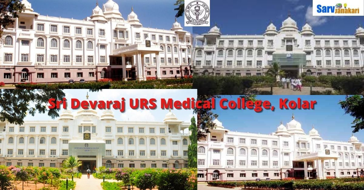 Sri Devaraj URS Medical College Kolar