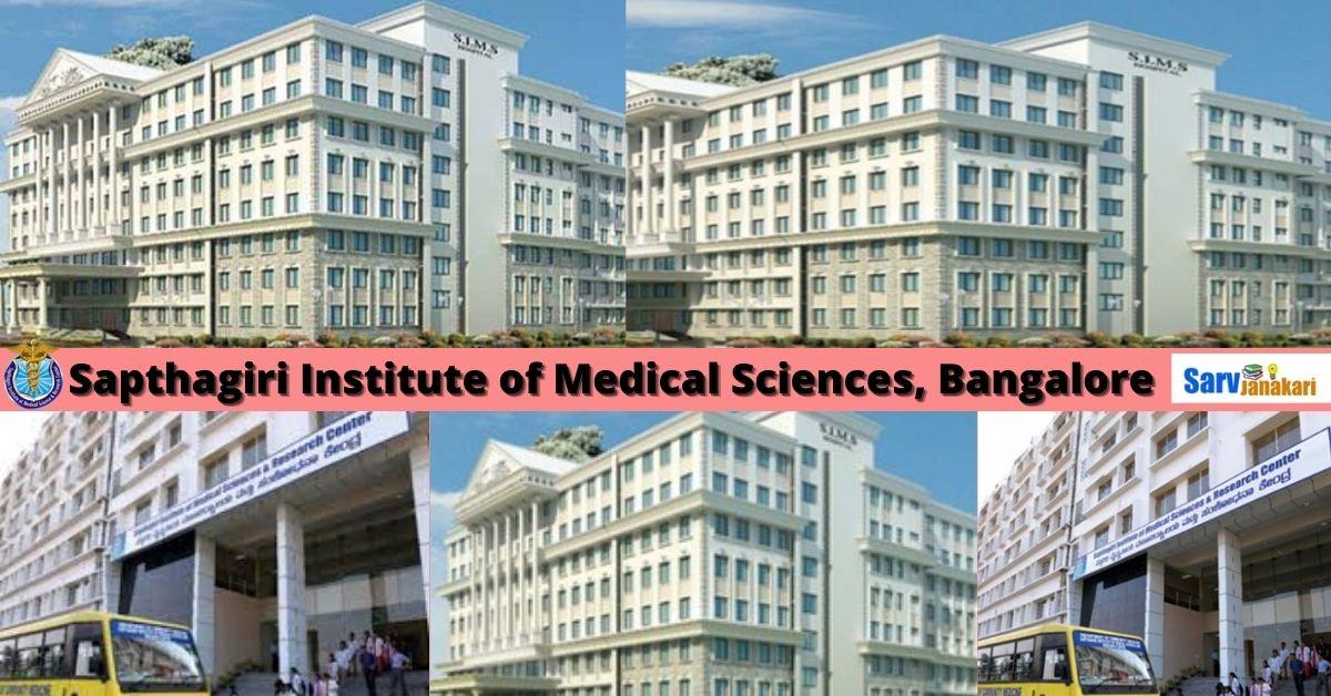 Sapthagiri Institute of Medical Sciences Bangalore