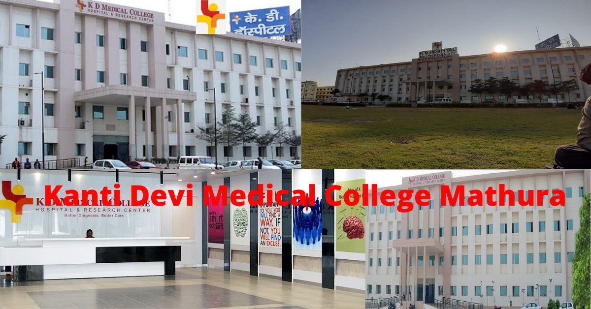 Kanti Devi Medical College Hospital and Research Center Mathura
