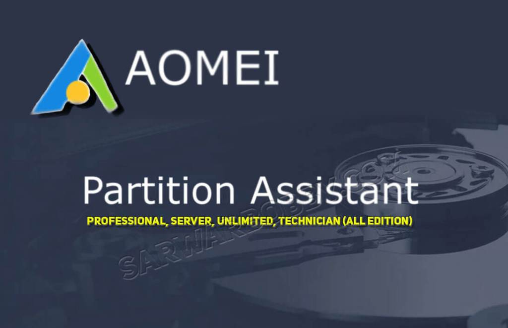 AOMEI Partition Assistant 8.7.0.0 All Edition Free Download - SarwarBobby.Com