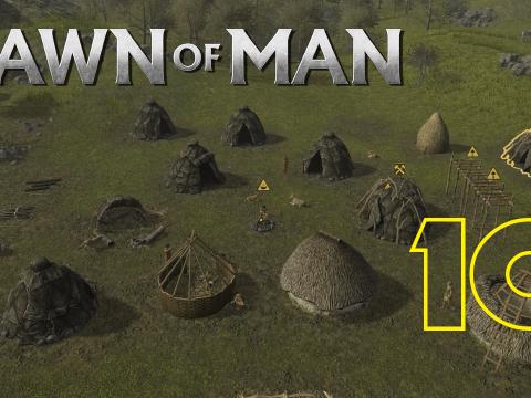 Hüten für die Lüten. Dawn of Man #10