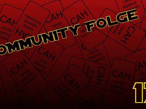Cards against humanity - Community Folge #17
