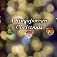 A Singaporean Christmas