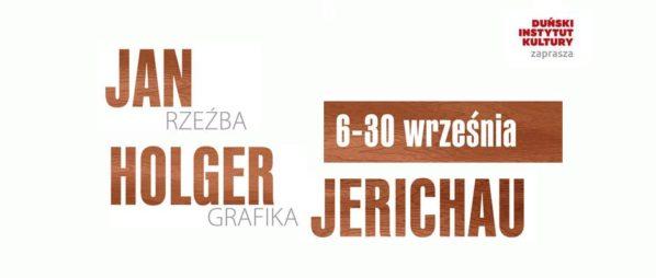 """2017-09-06: GALERIA PROM: WERNISAŻ WYSTAWY """"JAN HOLGER JERICHAU – RZEŹBA I GRAFIKA"""""""