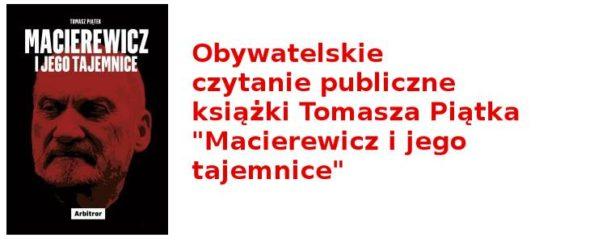 """2017-09-16: Publiczne czytanie: """"Macierewicz i jego tajemnice"""""""