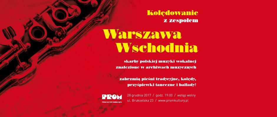 2017-12-28: Kolędowanie z zespołem Warszawa Wschodnia