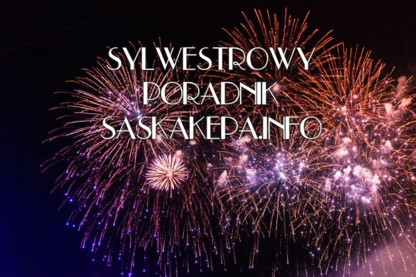 ! 2017-12-31: sylwestrowy poradnik SaskaKepa.info !
