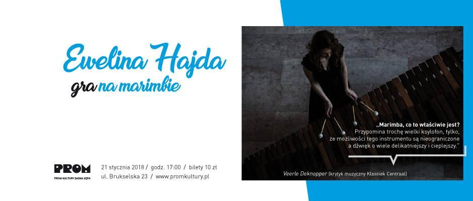 2018-01-21:  Ewelina Hajda gra na marimbie