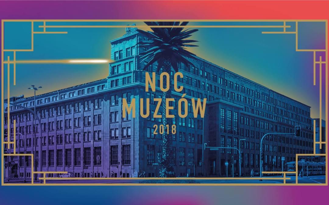 2018-05-19: Noc Muzeów w Warszawie (w PROMie itp)