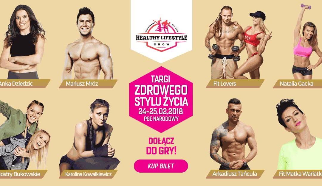 2018-02-25: Healthy LifeStyle Show 2018 – festiwal zdrowego stylu życia