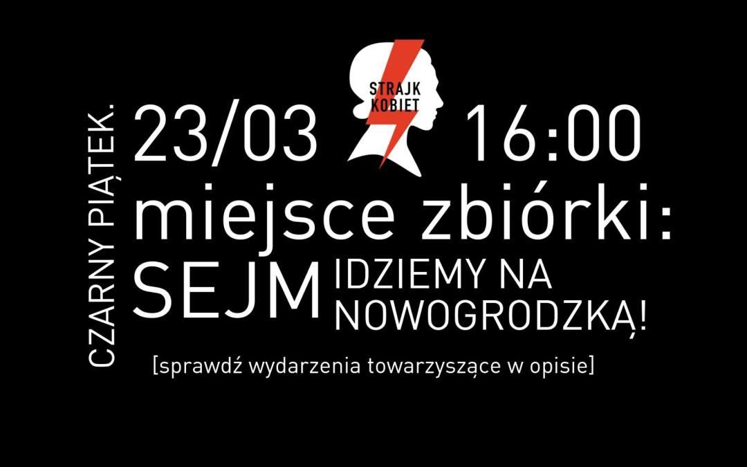 2018-03-23: Czarny Piątek // Strajk Kobiet = Strajk Wszystkich