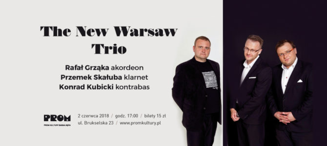 2018-06-02: Koncert The New Warsaw Trio