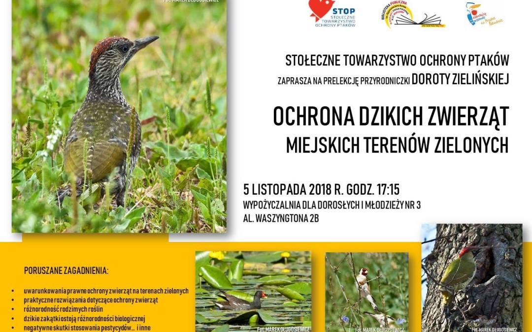 2018-11-05: Ochrona dzikich zwierząt miejskich terenów zielonych – prelekcja