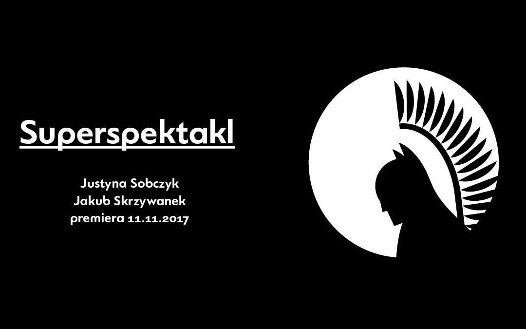 2018-10-13: Superspektakl