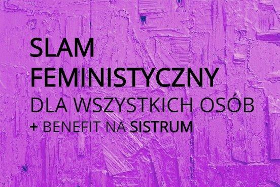 2019-01-25: Slam feministyczny / dla wszystkich osób