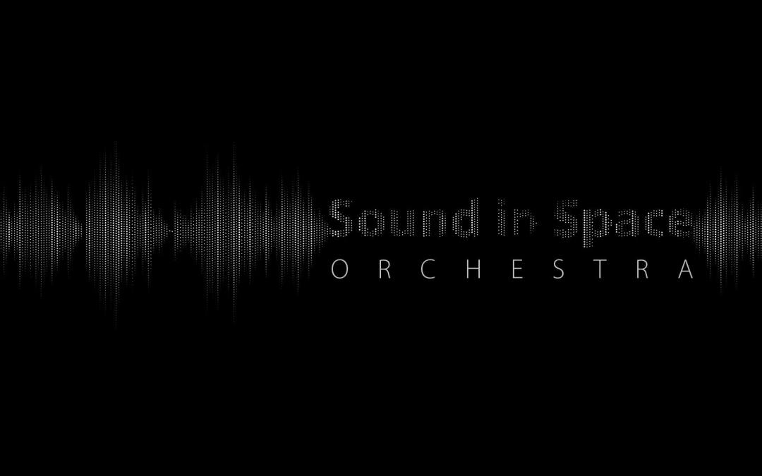 2019-02-11: Sound in Space Orchestra Live