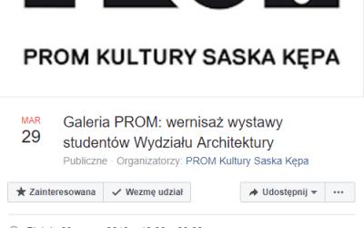 2019-03-29: Galeria PROM: wernisaż wystawy studentów Wydziału Architektury