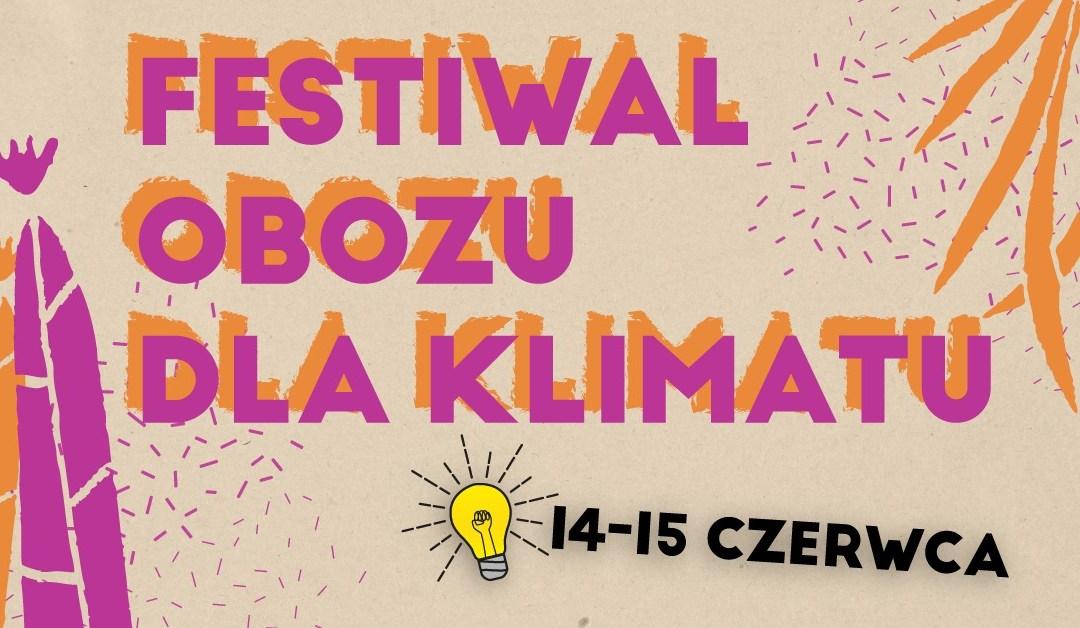 2019-06-14 & 15: Festiwal Obozu dla Klimatu