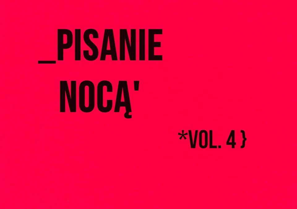 2019-06-07: Pisanie Nocą, vol. 4