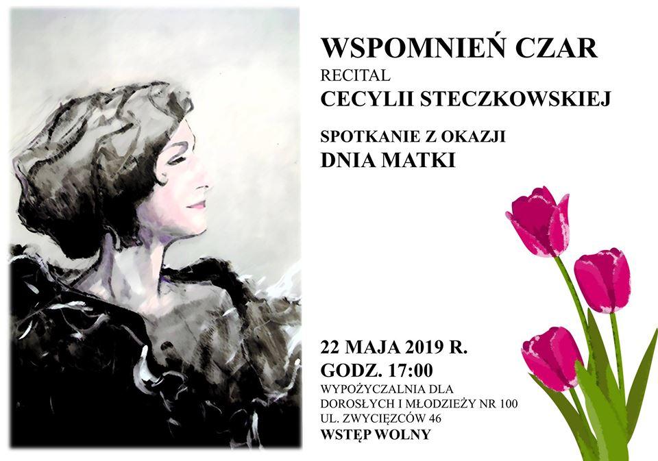 2019-05-22: Wspomnień czar – recital Cecylii Steczkowskiej
