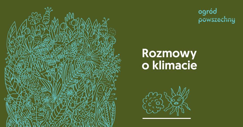 2019-06-14: Rozmowy o klimacie / spotkania cykliczne / – vol. 2 – wymieranie