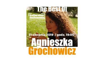 2019-08-31: Kulturalne Dachowanie: The Best Of – Agnieszka Grochowicz