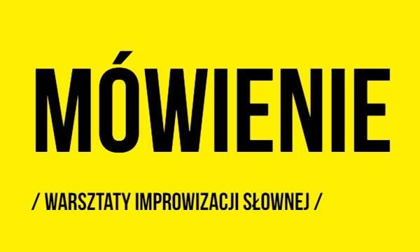 2019-11-28: Mówienie / warsztaty improwizacji słownej