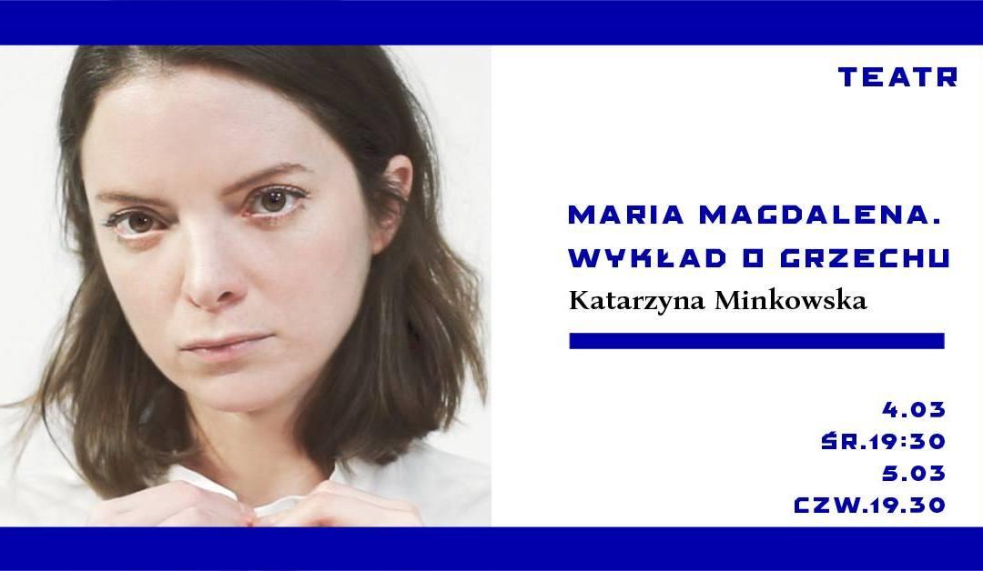 2020-03-05: Maria Magdalena. Wykład o grzechu